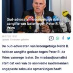 Oud-Advocaten Kroongetuige Doen Aangifte Van Laster Tegen Peter R. de Vries