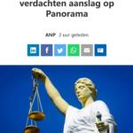 OM Wil Hogere Straffen Voor Verdachten Aanslag Op Panorama
