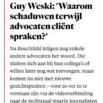 Guy Weski: 'Waarom Schaduwen Terwijl Advocaten Cliënt Spraken?'