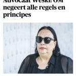 Advocaat Weski: OM Negeert Alle Regels En Principes