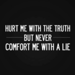 The Truth…