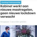 Kabinet Werkt Aan Nieuwe Maatregelen, Geen Nieuwe Lockdown verwacht