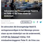 'Advocaten Van Kroongetuige Nabil B. En Peter R. de Vries Staan Op Dodenlijst'