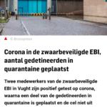 Corona In De Zwaarbeveiligde EBI, Aantal Gedetineerden In Quarantaine Geplaatst