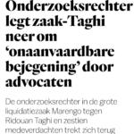 Onderzoeksrechter Legt Zaak-Taghi Neer Om 'Onaanvaardbare Bejegening' Door Advocaten