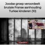Joodse Groep Veroordeelt Brutale Franse Aanhouding Turkse Kinderen (10)