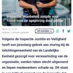 Inspectie: Wanbeleid Zorgde Voor Risico Voor De Opsporing Door Politie